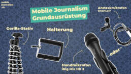 Grundausrüstung Mobile Journalism